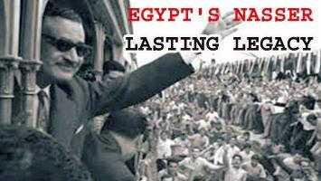 Nasser: a lasting legacy